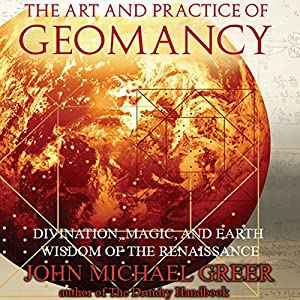 The Art and Practice of Geomancy Hörbuch