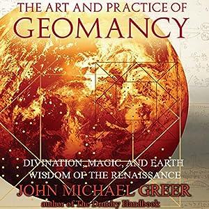 The Art and Practice of Geomancy Audiobook