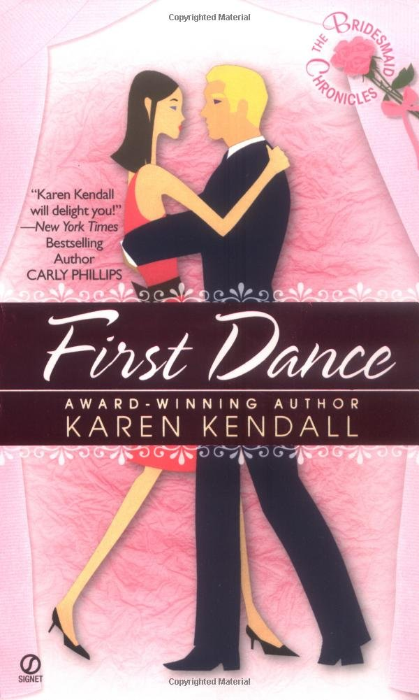 The Bridesmaid Chronicles: First Dance (Bridesmaids Chronicles) ebook