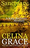 Sanctuary: A Kate Redman Mystery: Book 8 (The Kate Redman Mysteries) (Volume 8)