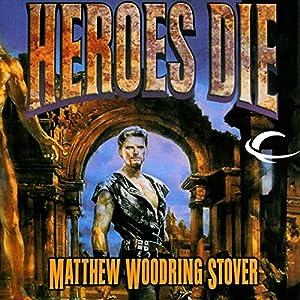 Heroes Die Audiobook