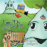 img - for The Little Blue Tree book / textbook / text book