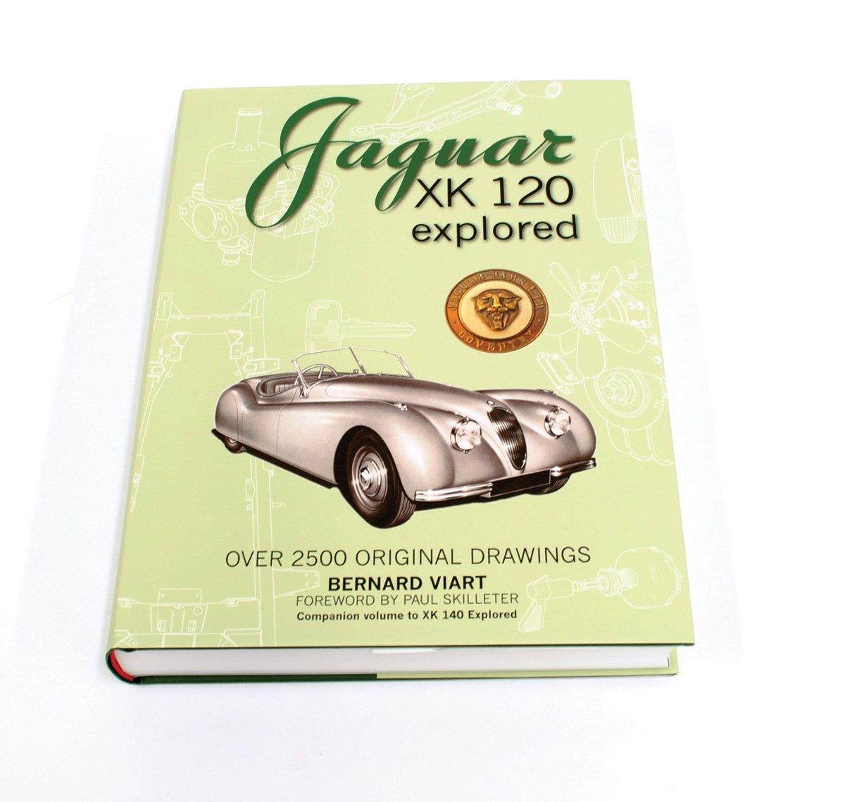Jaguar Xk 120 Explored Inc 2500 Original Drawings Mark X Wiring Diagram Bernard Viart 9781908658005 Books