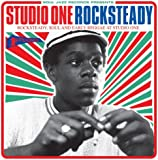 STUDIO ONE ROCKSTEADY: Rocksteady, Soul and Early Reggae at Studio One