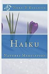 Haiku: Natures Meditation Paperback