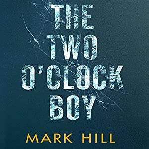 The Two O'Clock Boy Audiobook