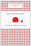 img - for Red Ocean Traps (Harvard Business Review Classics) book / textbook / text book