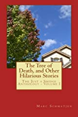 The Tree of Death, and Other Hilarious Stories (The Just a Smidge Anthology Book 1) Kindle Edition