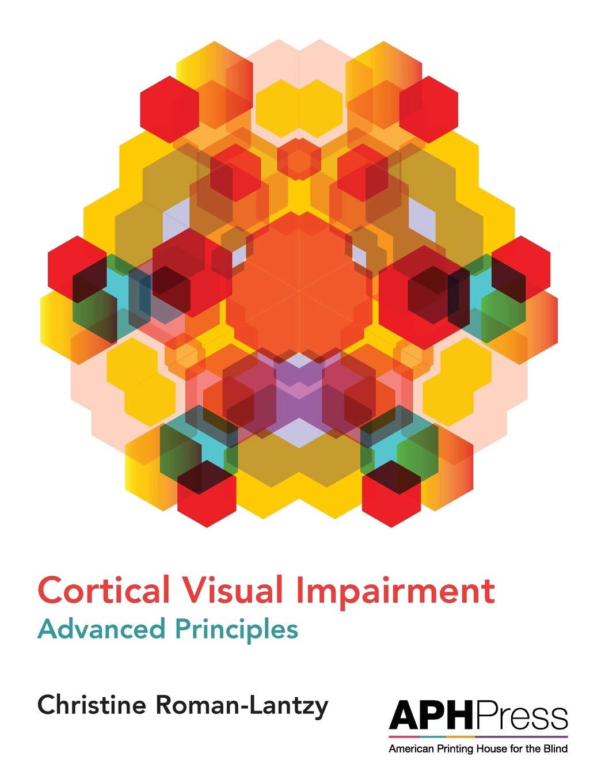 Cortical Visual Impairment Advanced Principles: Amazon co uk