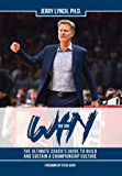 Win the Day: The Ultimate Coach's Guide to Build and Sustain a Championship Culture