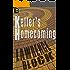 Keller's Homecoming