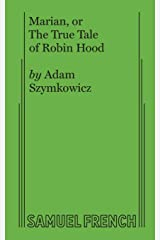 Marian, or the True Tale of Robin Hood Paperback