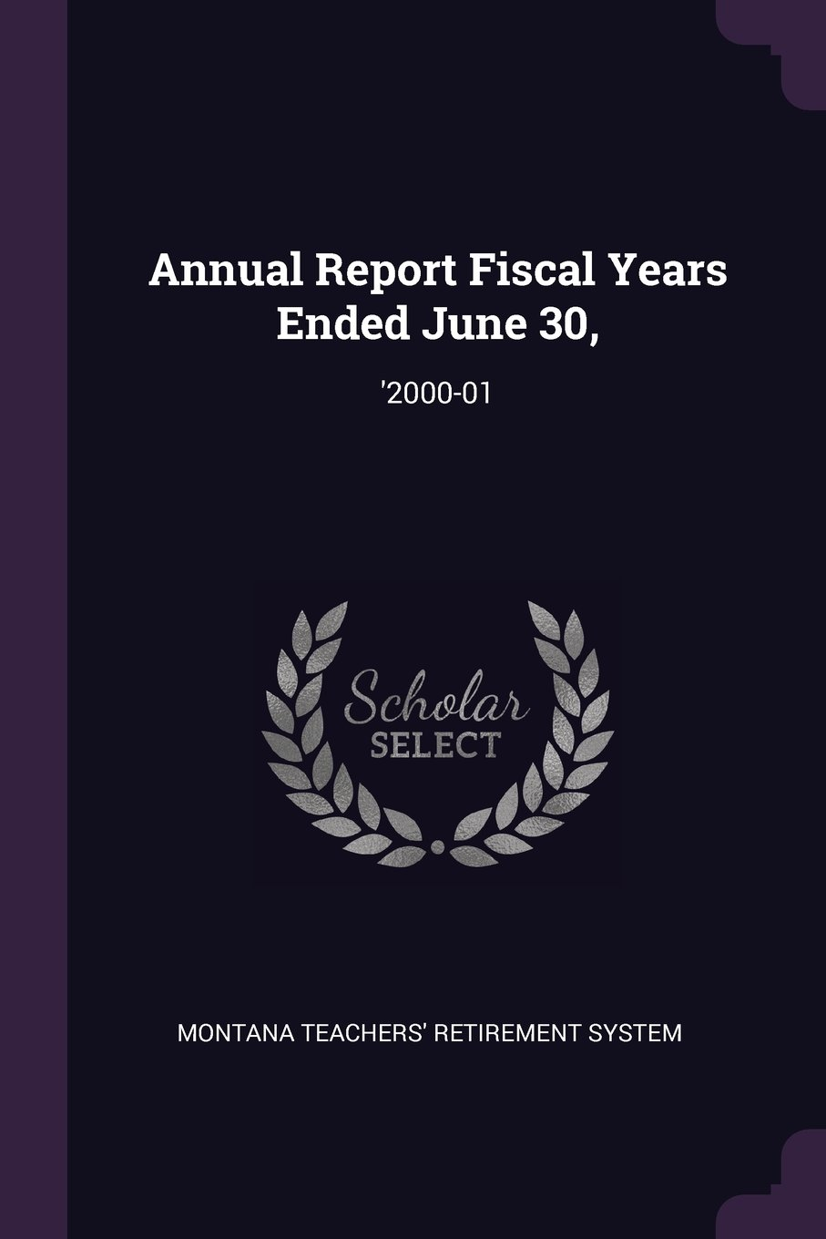 Download Annual Report Fiscal Years Ended June 30,: '2000-01 PDF
