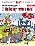 Asterix Mundart Fränkisch I: Di Haibtling' raffm's raus