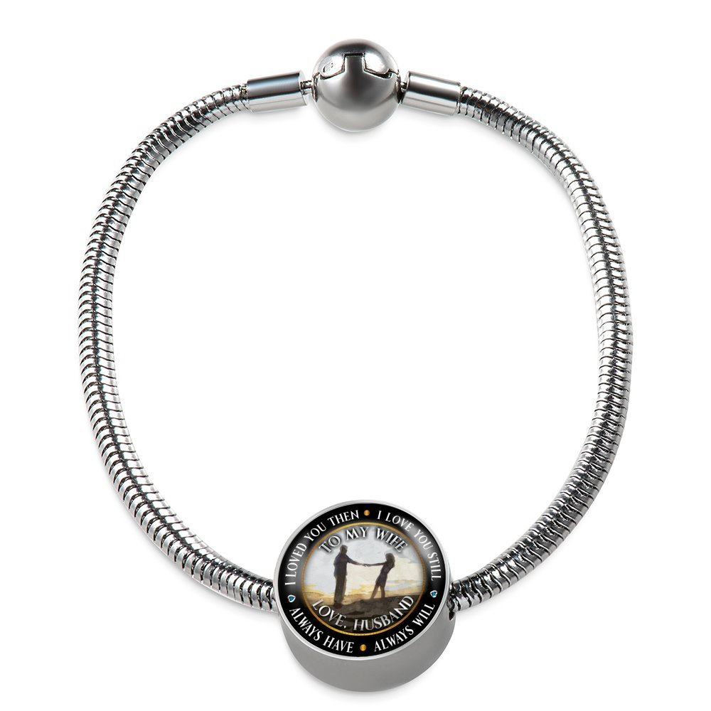 To My Wife I Loved You Then I Love You Still Bracelet Best Gift Ideas