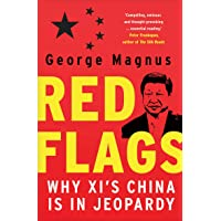 Red Flags: Why Xi`s China Is in Jeopardy