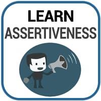 Learn Assertiveness
