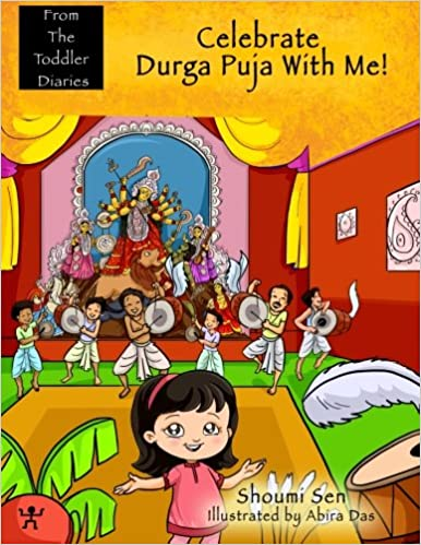 Celebrate Durga Puja with me from Toddler Diaries in Amazon