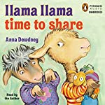 Llama Llama Time to Share | Anna Dewdney