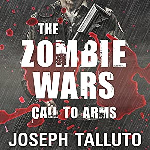 The Zombie Wars: Call to Arms | Livre audio