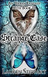 Strange Case, an Urban Fantasy (Hyde Book 3) (English Edition)