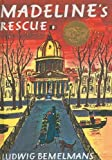 Madeline's Rescue (Madeline (Pb)) by Bemelmans, Ludwig (2000) Library Binding