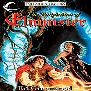 The Temptation of Elminster Hörbuch