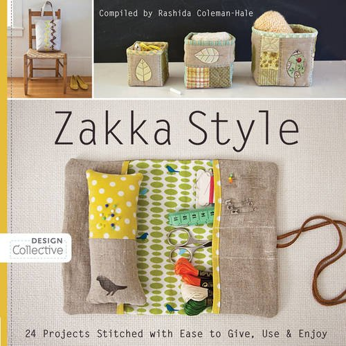 Zakka Style: 24 Projects Stitched with Ease to Give, Use  Enjoy (Design Collective)