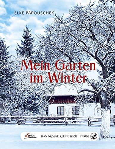 das-grosse-kleine-buch-mein-garten-im-winter