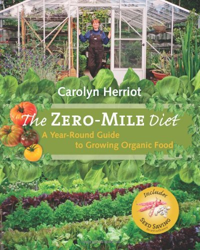 The ZERO-MILE Diet - A Year-Round Guide to Growing Organic Food by Carolyn Harriot - This book follows a month-by-month format focusing on specific types of produce, with detailed information on each and emphasizes the benefits of growing your own food, just steps from your kitchen. This book has lots of colour photos to provide inspiration to grow your zero-mile diet at home. Info on growing nut trees and fruit trees, lasagna gardening, dealing with pests such as rats, her three Muscovies (ducks), saving seeds, mason bees, garlic, garden tools, A to Z of vegetables and packed with recipes of how to use fresh produce.