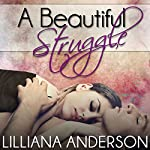 A Beautiful Struggle | Lilliana Anderson
