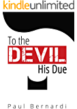 To The Devil His Due