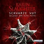 Schwarze Wut (Georgia 5)   Karin Slaughter