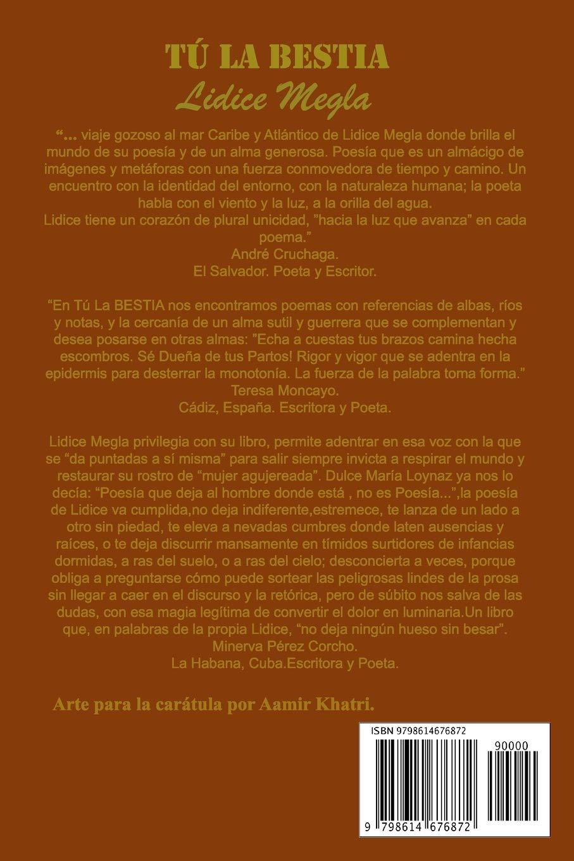 Tú La Bestia: Amazon.es: Megla, Lidice, Megla, Lidice, Fernández, vilma P, Khatri, Arte Aamir: Libros
