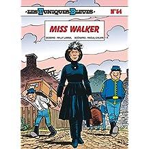 Tuniques Bleues Les 54  Miss Walker