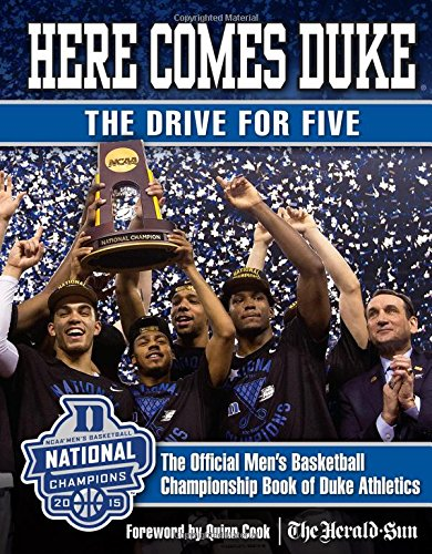 Here Comes Duke: The Drive for Five: The Official Men's Basketball Championship Book of Duke ()