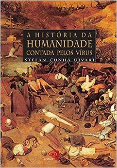 A História da Humanidade Contada Pelo Vírus (Em Portuguese do Brasil)