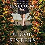 Blood Sisters: A Novel | Jane Corry