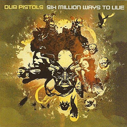 Dub Pistols - Six Million Ways To Live (Snippet Tape)