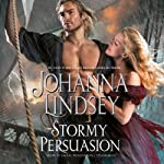 Stormy Persuasion: Malory-Anderson Family, Book 11 | Johanna Lindsey