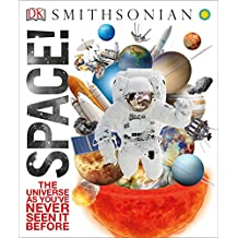 Space!: The Universe as You've Never Seen It Before (Knowledge Encyclopedias)