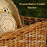 Peanut Butter Cookie Murder: Special Edition | Justin D Lambe