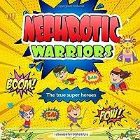 Nephrotic Warriors: The true Super Heroes