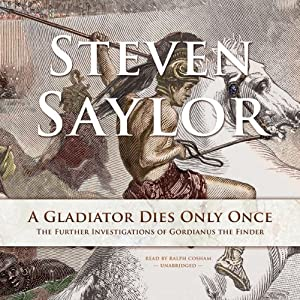 A Gladiator Dies Only Once: The Further Investigations of Gordianus the Finder Audiobook