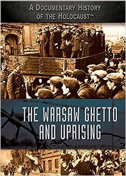 The Warsaw Ghetto And Uprising por Jeri Freedman Gratis