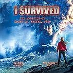 I Survived the Eruption of Mount St. Helens, 1980: I Survived #14 | Lauren Tarshis