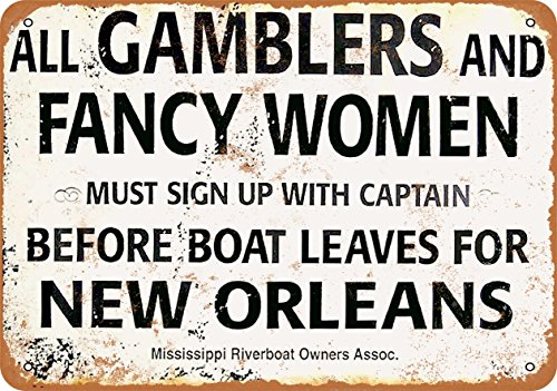(Wall-Color 7 x 10 Metal Sign - Gamblers and Fancy Women New Orleans Riverboat - Vintage)