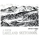 A Fifth Lakeland Sketchbook (Lakeland Sketchbooks)
