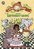 Zak Zoo and the Birthday Bang: Book 8