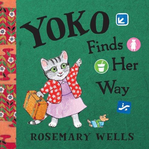 Yoko Finds Her Way (A Yoko Book) by Rosemary Wells (2014-04-08)